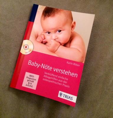 Baby-Nöte verstehen - von Karin Ritter