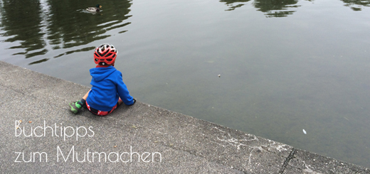 Mama mach mal Mut! – Meine Vorlesetipps