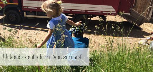 Familienurlaub in Südtirol – auf dem Bauernhof