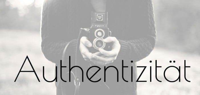 Authentizität beim Bloggen – bleibt Euch selbst treu