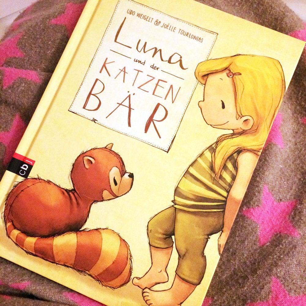 Kinderbuchtip - Luna und der Katzenbär
